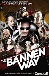 The Bannen Way (2010)